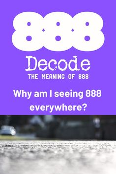 Numerology The Meaning Of Decoding Angel Number 888 - Numerology Decoded Numerology Numbers, Numerology Chart, 888 Meaning, Angel Number Meanings, Numerology Calculation, Angel Guide, Secret Law Of Attraction, Soul Mates, Decoding