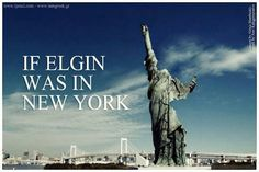 If Elgin was in New York...