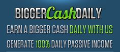 BiggerCashDaily is a Online Revenue Sharing Program.  Allowing Members to Earn More of Their Investments