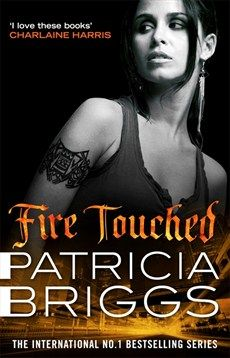 Patricia Briggs - Fire Touched - Little, Brown Book Group