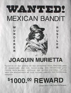 OLD WEST OUTLAW JOAQUIN MEXICAN BANDIT Us History, American History, Mexican Heroes, Old West Outlaws, Wild West Cowboys, Cowboy Art, Le Far West, Mug Shots, Vintage Signs
