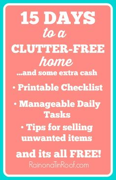 This is one of the best lists I have seen to help you get your home clutter free! A free printable with real life and manageable tasks to help you attain a clutter-free home in 15 days.and find a little extra cash along the way. Organize Your Life, Organizing Your Home, Organizing Tips, Organizing Clutter, Cleaning Solutions, Cleaning Hacks, Clutter Solutions, Cleaning Checklist, Storage Solutions
