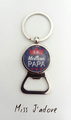 Porte clés argenté cabochon verre *le meilleur papa* - idée cadeau fête des pères anniversaire : Porte clés par miss-j-adore