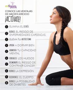 ¡Actívate! Conoce las ventajas de hacer #ejercicio. Me cuido, me gusto, me quiero. #fitness #cuerpo mifigura.com.mx