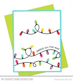 Stamps: Party Lights, Bitty Holiday Wishes  Stephanie Klauck #mftstamps