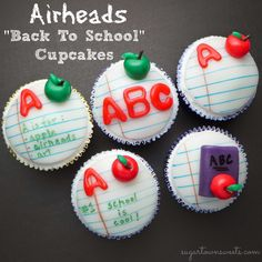 Sugartown Sweets: Airheads Back To School Cupcakes