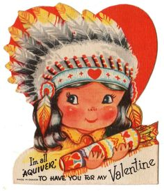INDIAN BRAVE WITH ARROWS IS ALL AQUIVER FOR YOU / VINTAGE UNUSED VALENTINE CARD