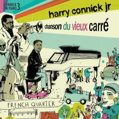 harry connick jr album covers | Harry Connick Jr. Chanson du Vieux Carré