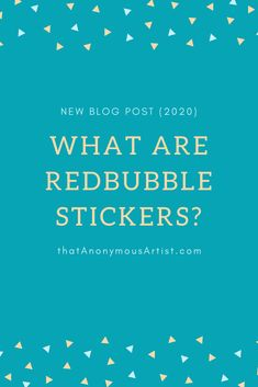 """They're popular and everyone's talking about them. But... What the heck are """"Redbubble stickers""""? Click here to find out! #redbubble #sticker #stickers #thatanonymousartist News Blog, How To Find Out, Popular, Stickers, Popular Pins, Decals, Most Popular"""