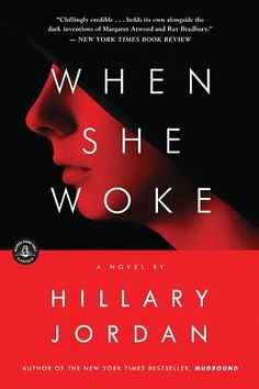 """When She Woke 