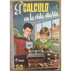 LIBRO ANTIGUO EL CALCULO EN LA VIDA DIARIA