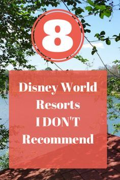 8 Disney World Resorts I Don't Recommend