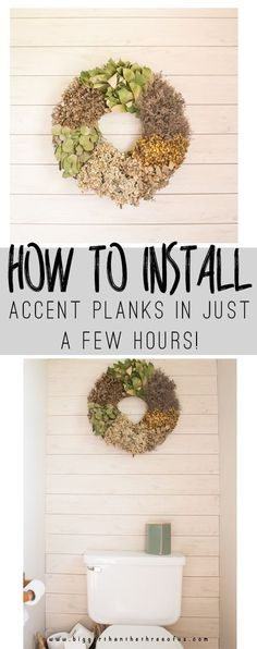 How To Install Accent Planks in Just 2 hours! Use this tutorial to transform a forgotten space to give it personality.