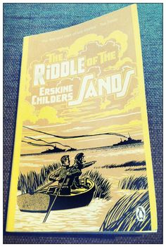 Just read, The Riddle of The Sands, Erskine Childers