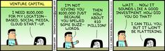 The Dilbert Strip for July 12, 2012 - I think this could be true....