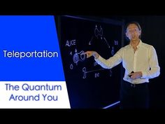 WATCH: How quantum teleportation works