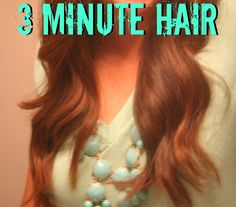 How To: Summer Hair in 3 Minutes... Easy, quick, gorgeous