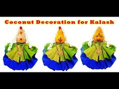 Kalasa Alankaram Using coconut & Blouse Pieces For Varalakshmi Pooja Lakshmi Sarees, Coconut Decoration, Indian Festivals, Deities, Bracelets For Men, Flower Decorations, Hani, Make It Yourself, Christmas Ornaments