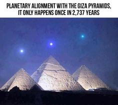 "Bad Astronomy ""Planetary alignment of Venus, Mercury, and Saturn with the Giza Pyramids in Egypt. This phenomenon only happens once every 2,373-years."" We don't know where this photo comes from, but the planets line up more to the vertical than the horizontal. Apparently someone decided that the alignment really SHOULD look like this, no matter what the universe thinks."