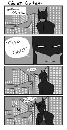 voltic-mayhem: Sigh, batman misses the quiet sometimes <-- this--this is beautiful on so many levels
