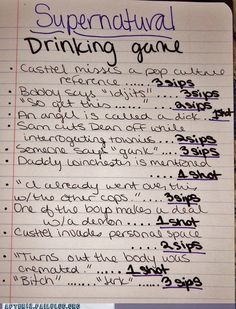 "Supernatural drinking game - ""turns out the body was cremated"" only ALWAYS"