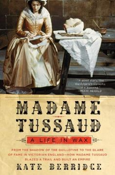 In Madame Tussaud, Kate Berridge tells this fascinating woman's complete story for the first time, drawing upon a wealth of sources, including Tussaud's memoirs and historical archives. It is a grand-scale success story, revealing how with sheer graft and grit a woman born in 1761 to an eighteen-year-old cook overcame extraordinary reversals of fortune to build the first and most enduring worldwide brand identified simply by reference to its founder's name: Madame Tussaud's.