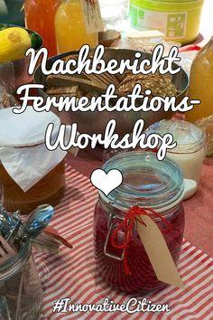 Ein Fermentations-Workshop bei einem Festival der Maker-Kultur #Fermentation #Kimchi #Wasserkefir #Sauerkraut #DIY #Joghurt #Dortmund #InnovativeCitizen