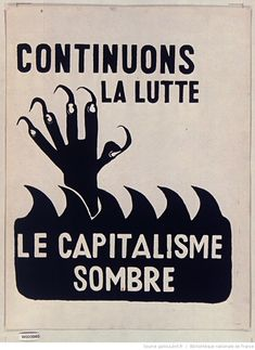 French Political Posters from the Protest Posters, Protest Art, Political Posters, Political Art, Political Campaign, Art Parisien, Situationist International, Power To The People, Activist Art