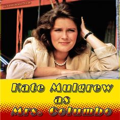 Columbo / Kate Loves A Mystery Star Trek Captains, Kate Mulgrew, Image Film, Cop Show, Old Shows, Orange Is The New Black, Old Tv, Her Smile, Back In The Day