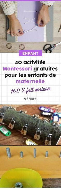 40 activités Montessori gratuites pour les enfants de maternelle. #activités #Montessori #maternelle #enfant #eveil #jeu #lire #compter #lettres #chiffres #autonomie #autonome #activité #aufeminin