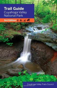 Trail Guide to Cuyahoga Valley National Park 3rd Edition by Cuyahoga Valley Trails Council.. Publication: October 15, 2007. Publisher: Gray & Company, Publishers; 3 edition (October 15, 2007)