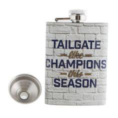 "Wembley ""Tailgate Like Champions This Season"" Flask $20.00"