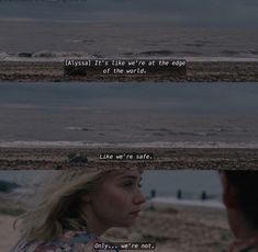 """TEOTFW Kind of remind me the poem """"Dover Beach"""" by Matthew Arnold. Tv Show Quotes, Film Quotes, Series Movies, Tv Series, Ing Words, All The Bright Places, Grunge Quotes, World Quotes, Movie Lines"""
