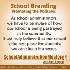 School Branding - Promoting the Positives