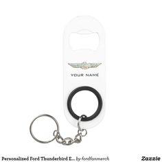 Personalized Ford Thunderbird Emblem/ Logo Keychain Bottle Opener #zazzle #mrtbird #thunderbird #fordclassiccars #1950s #classiccars #giftsformen