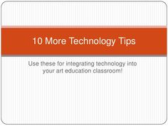 10 more tech tips by thecrayonlab, via Slideshare