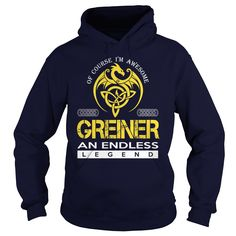 Of Course I'm Awesome GREINER An Endless Legend Name Shirts #gift #ideas #Popular #Everything #Videos #Shop #Animals #pets #Architecture #Art #Cars #motorcycles #Celebrities #DIY #crafts #Design #Education #Entertainment #Food #drink #Gardening #Geek #Hair #beauty #Health #fitness #History #Holidays #events #Home decor #Humor #Illustrations #posters #Kids #parenting #Men #Outdoors #Photography #Products #Quotes #Science #nature #Sports #Tattoos #Technology #Travel #Weddings #Women