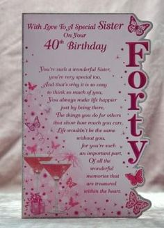 This quality Sister Birthday card is one of our top selling birthday cards at only offering great price! 40th Birthday Wishes, Birthday Wishes For Women, 40th Birthday Decorations, Sister Birthday Quotes, Special Birthday, Milestone Birthdays, Scrapbook Cards, Scrapbooking, Card Making