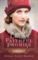 God's Little Bookworm: Love's Faithful Promise (Courage to Dream #3) by S...