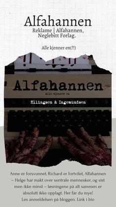 Reklame | Alfahannen, Neglebitt forlag. Jeg har lest den første boken i en ny krimserie. Les anmeldelsen på bloggen (link) #bookreview #bookrecommendation #books #bøker