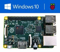 Windows 10 Will Run on the Raspberry Pi 2 - and the OS Is Free for IoT Developers