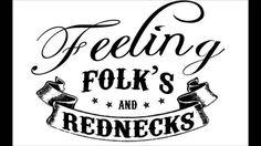 Feeling Folk's and Rednecks - A Garrafa e a Ansiedade