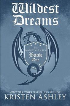 """Wildest Dreams (The Fantasyland Series) - Wildest Dreams (The Fantasyland Series) (Volume 1) by Kristen Ashley Seoafin """"Finn...  #KristenAshley #RomanceFantasy"""