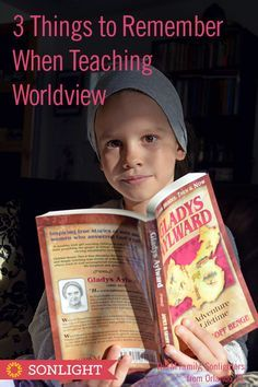 3 Things to Remember When You're Teaching Worldview • Christian homeschool