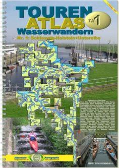 TourenAtlas Wasserwandern / TA1 Schleswig-Holstein-Unterelbe von Erhard Jübermann http://www.amazon.de/dp/3929540614/ref=cm_sw_r_pi_dp_ZCiBvb0ZW3R9C
