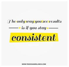 Remember Rome wasn't built in a day. Work hard good results will come.  #consistent #change #patience