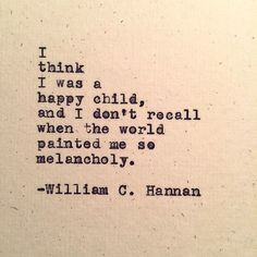 Melancholy - William C. Hannan