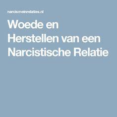 Woede en Herstellen van een Narcistische Relatie
