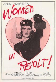 Women in Revolt (1971) dir. by Paul Morrissey