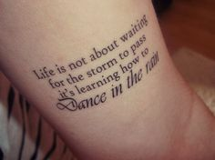 My fav quote... I do need this on me!